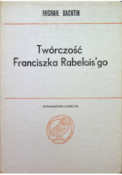 Twórczość Franciszka Rabelaisgo