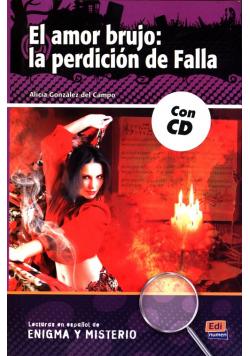 El amor brujo: la perdición de Falla + CD