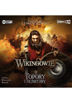 Wikingowie Tom 3 Topory i sejmitary