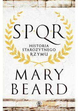 SPQR Historia starożytnego Rzymu