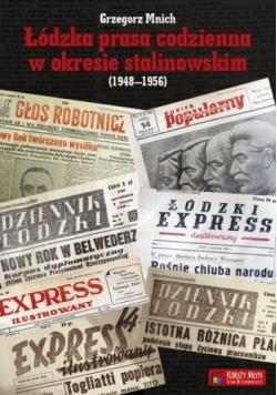 Łódzka prasa codzienna w okresie stalinowskim
