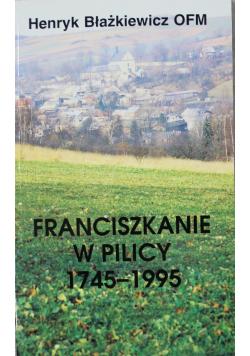 Franciszkanie w Pilicy 1745 1995
