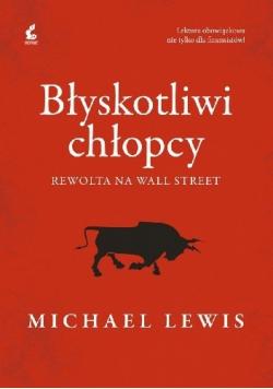 Błyskotliwi chłopcy Rewolta na Wall Street