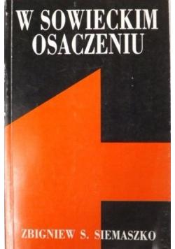 W sowieckim osaczeniu