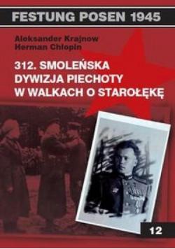 312. Smoleńska Dyw. Piechoty w walkach o Starołękę