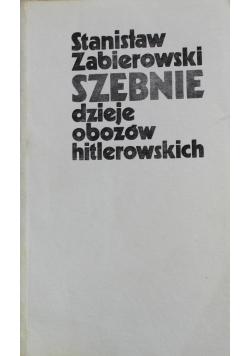 Szebnie  Dzieje obozów hitlerowskich