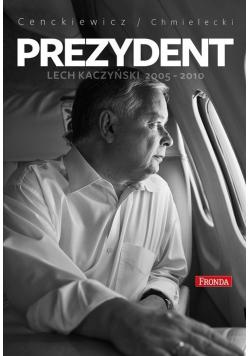Prezydent Lech Kaczyński 2005 2010