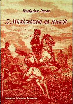 Z Mickiewiczem na łowach