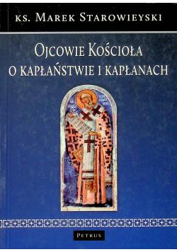 Ojcowie Kościoła o kapłaństwie i kapłanach