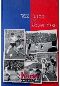 Futbol po szczecińsku