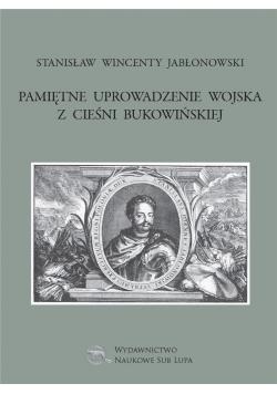 Pamiętne uprowadzenie wojska z cieśni bukowińskiej