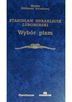 Stanisław Herakliusz Lubomirski Wybór pism