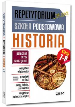 Repetytorium - szkoła podstawowa. Historia, kl. 7-8