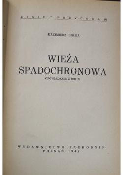 Wieża spadochronowa, 1947r.
