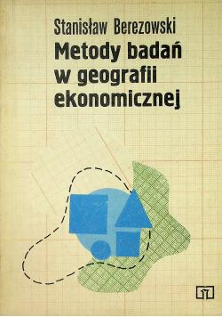 Metody badań w geografii ekonomicznej