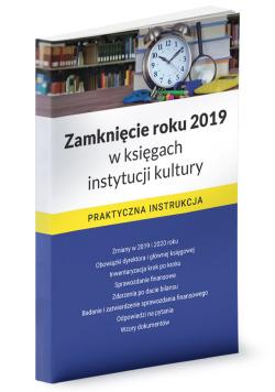 Zamknięcie roku 2019 w księgach instytucji kultury