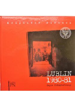 Lublin 1980 do 81 Zapis fotograficzny