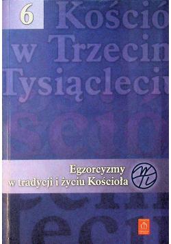 Egzorcyzmy w tradycji i życiu Kościoła