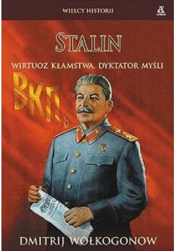Stalin Wirtuoz kłamstwa dyktator myśli
