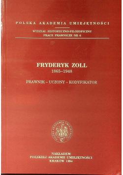 Fryderyk Zoll 1865 - 1948 Prawnik - uczony - kodyfikator