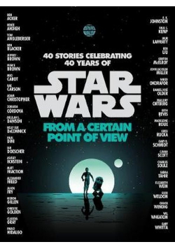Star Wars From a Certain Point of View