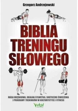 Biblia treningu siłowego
