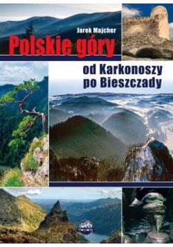 Polskie góry Od Karkonoszy po Bieszczady