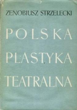 Polska plastyka teatralna