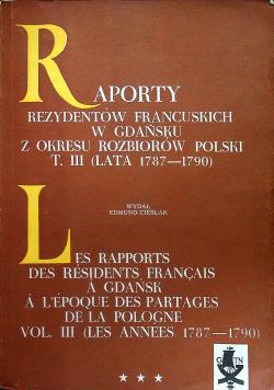 Raporty rezydentów francuskich w Gdańsku z okresu rozbiorów polski T III