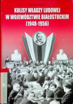 Kulisy władzy ludowej w Województwie Białostockim 1948 1956