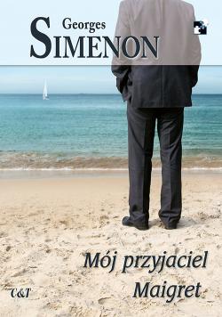 Mój przyjaciel Maigret