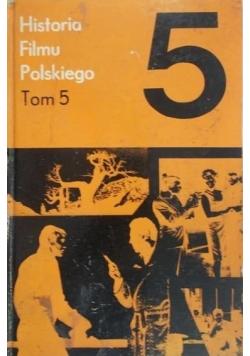Historia filmu polskiego Tom 5