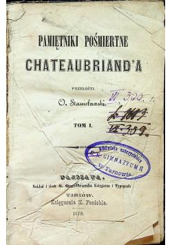 Pamiętniki pośmiertne Chateaubrianda tom I 1849r