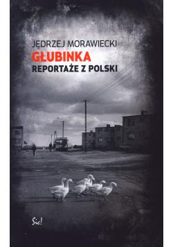 Głubinka Reportaże z Polski