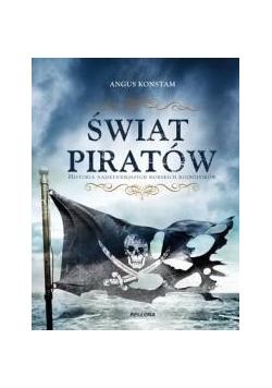 Świat piratów.Historia najgroźniejszych...