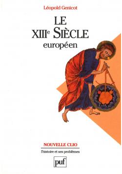 Le XIIIe Siecle Europeen