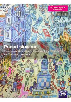 Ponad słowami Klasa 3 Podręcznik do języka polskiego Zakres podstawowy i rozszerzony