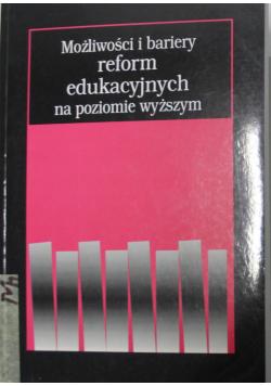 Możliwości i bariery reform edukacyjnym na poziomie wyższym