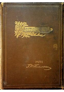 Na przełęczy Wrażenia i obrazy z Tatr 1891 r.
