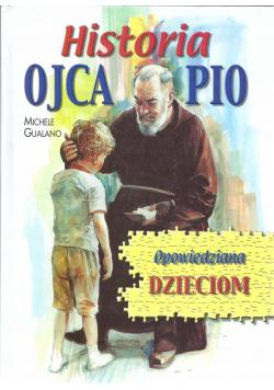 Historia Ojca Pio opowiedziana dzieciom