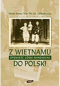 Z Wietnamu do Polski