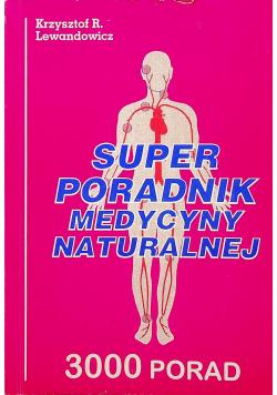 Super poradnik medycyny naturalnej