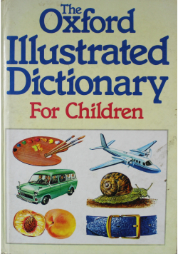 The Oxford Illustrated Dictionary for Children