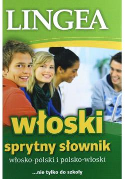 Włosko polski i polsko włoski Sprytny słownik