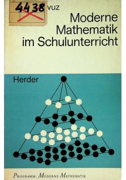 Moderne Mathematik im Schulunterricht