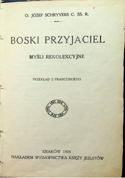 Boski przyjaciel Myśli rekolekcyjne 1924 r.