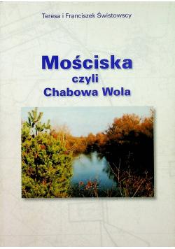 Mościska czyli Chabowa Wola