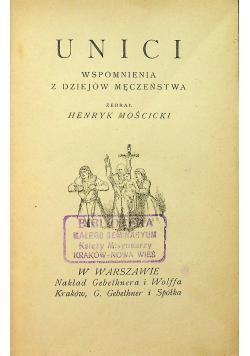 Unici  Wspomnienia z dziejów męczeństwa 1918 r