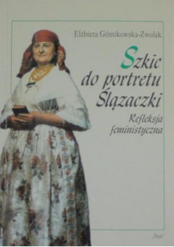 Szkic do portretu Ślązaczki