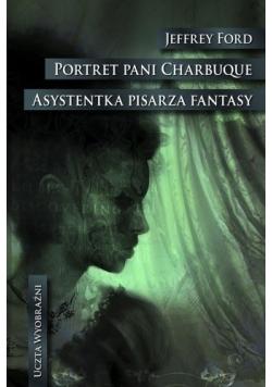 Portret pani Charbuque Asystentka pisarza fantasy
